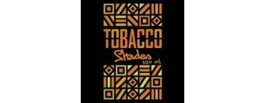 TOBACCO SHADES