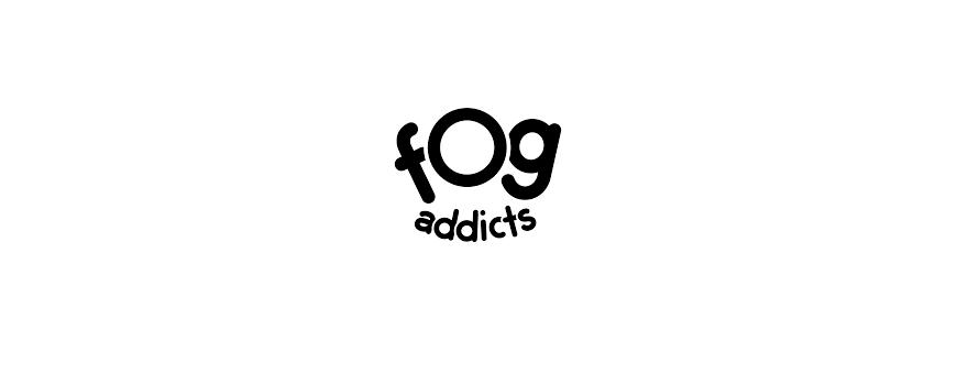 FOG ADDICTS